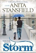 Shelter from the Storm - Best-Selling LDS Romance Author, Stansfield, Anita