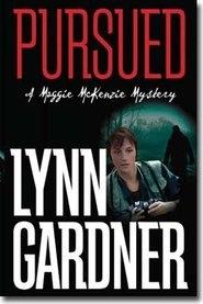 Pursued - A Maggie McKenzie Mystery, Gardner, Lynn