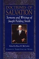 Doctrines of Salvation - 3 Volume Set - Sermons and Writings of Joseph Fielding Smith, Smith, Joseph Fielding (compiled by Bruce R. McConkie)