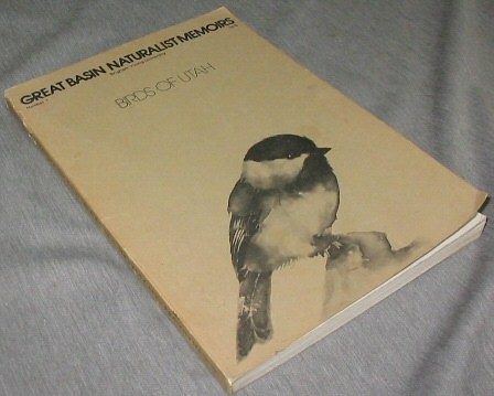 Birds of Utah -  Great Basin Naturalist Memoirs, Hayward, C. Lynn