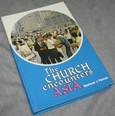 THE CHURCH ENCOUNTERS ASIA, Palmer, Spencer J