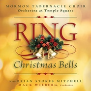 Ring Christmas Bells, Mormon Tabernacle Choir and Brian Stokes Mitchell
