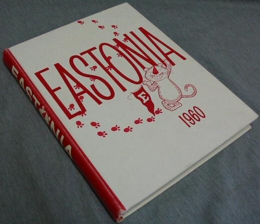 Eastonia - 1960 - East High Shool, Salt Lake City, Utah
