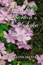 Born for Thorton's Sake, McClure, Marcia Lynn