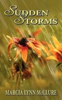 Sudden Storms, McClure, Marcia Lynn