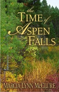 The Time of Aspen Falls, McClure, Marcia Lynn