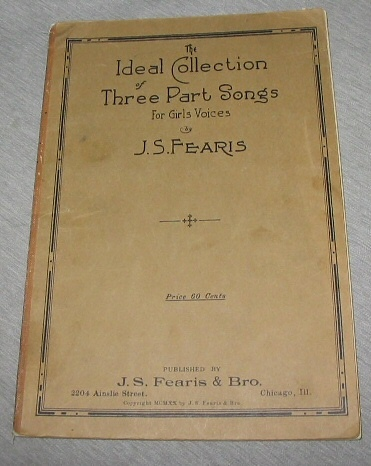 The Ideal Collection of Three Part Songs for Girl's Voices, Fearis, J. S.