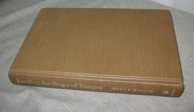 Reading the Shape of Nature  Comparative Zoology at the Agassiz Museum, Winsor, Mary P.