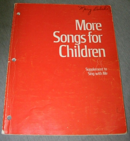 More Songs for Children Supplement to Sing with