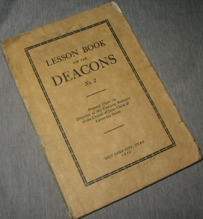 Lesson Book for the Deacons, Presiding Bishopric Of The Church Of Jesus Christ Of Latter-Day Saints