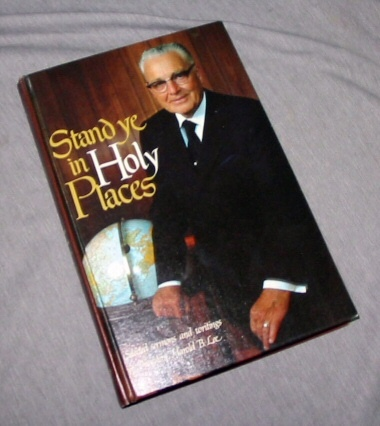 Stand Ye in Holy Places, Lee, Harold B.