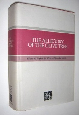 Image for THE ALLEGORY OF THE OLIVE TREE -  The Olive, the Bible, and Jacob 5