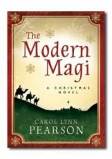 THE MODERN MAGI - A Christmas Fable, Pearson, Carol Lynn