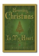Honoring Christmas in My Heart, Rife, Richard