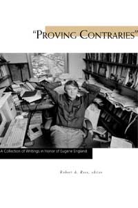 Proving Contraries -  A Collection of Writings in Honor of Eugene England, Rees, Robert A. & Eugene England
