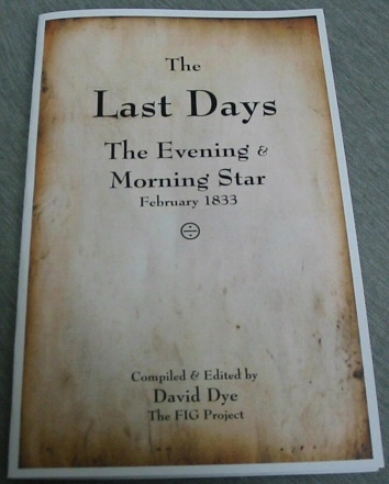The Last Days - The Evening and Morning Star, February 1833, Dye, David (editor)