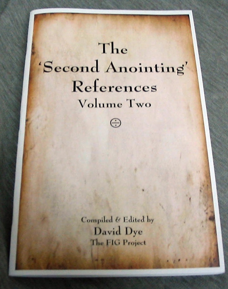The Second Anointing References - Volume 2, Dye, David (editor)