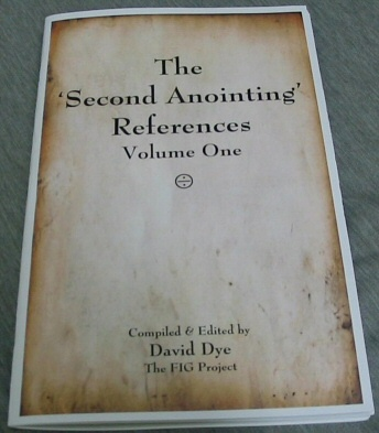 The Second Anointing References - Volume 1, Dye, David (editor)