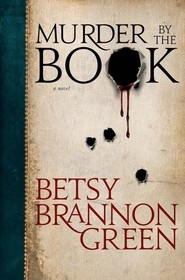 Murder by the Book, Green, Betsy Brannon