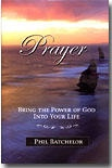 Image for Prayer - Bringing the Power of God Into Your Life