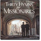 30 Hymns for Missionaries