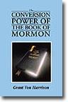 Conversion Power of the Book of Mormon, Von Harrison, Grant