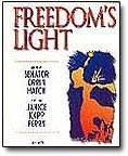 Freedom's Light - Piano/vocal, Hatch, Orrin G. - Perry, Janice Kapp