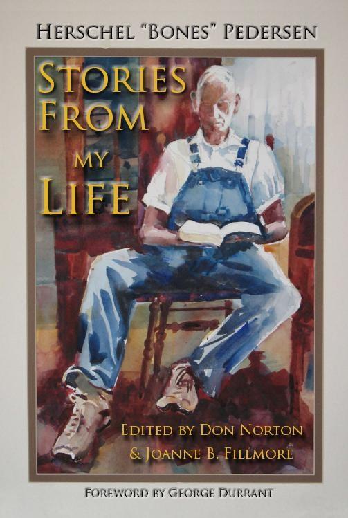 """Stories from My Life, Pedersen, Herchel """"bones"""""""
