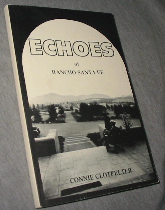Image for Echoes of Rancho Santa Fe