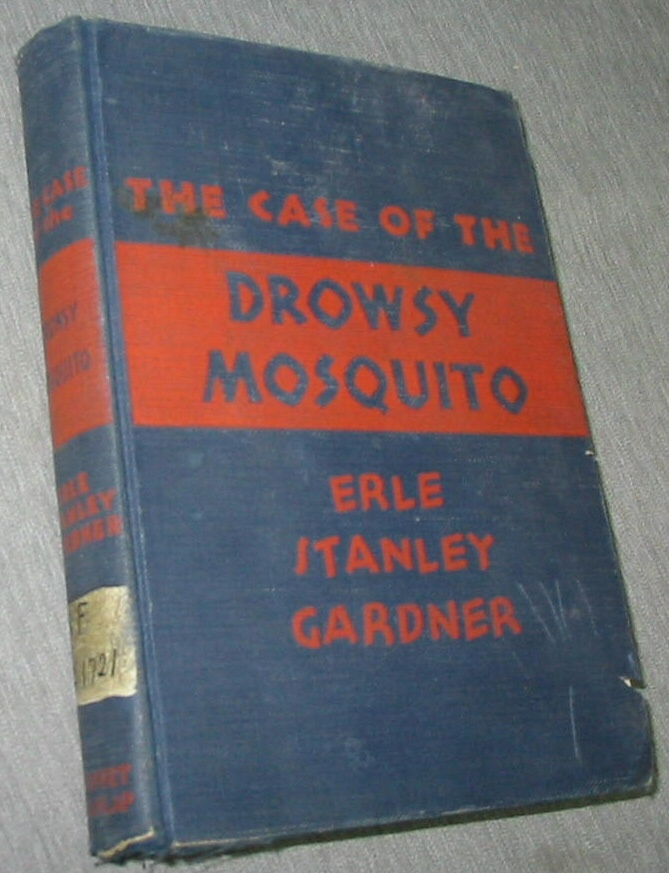 THE Case of the Drowsy Mosquito, Gardner, Erle Stanley