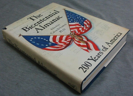 The Bicentennial Almanac -  200 years of America 1776-1976, Linton, Calvin D.