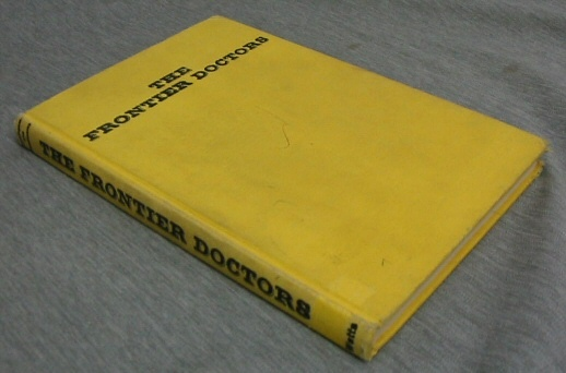 The Frontier Doctors, Blassingame, Wyatt - Glendinning, Richard