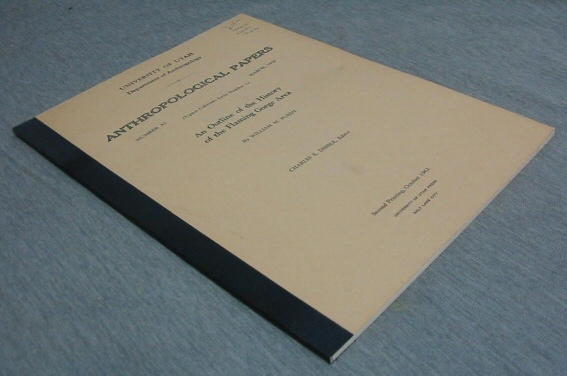 Anthropological Papers - An Outline of the History of the Flaming Gorge Area, Purdy, William