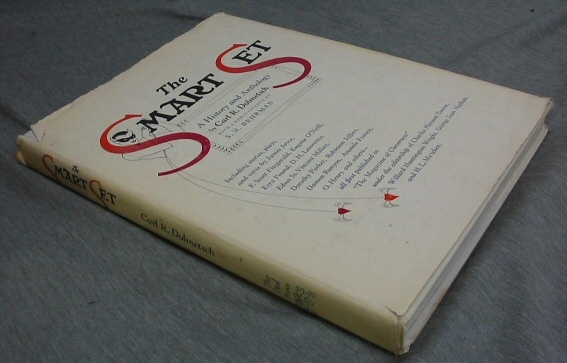 The Smart Set - A History and Anthology, Dolmetsch, Carl R.