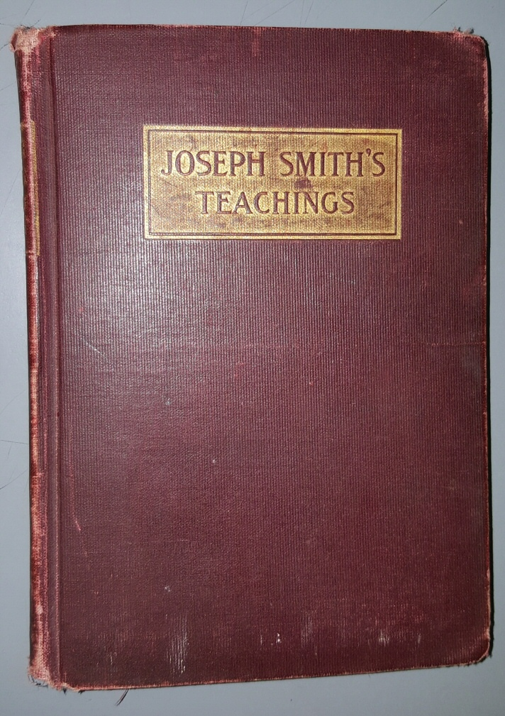 Joseph Smith's Teachings - A Classified Arrangement of the Doctrinal Sermons and Writings of the Great Latter-Day Prophet, Parry, Edwin F. (compiler)