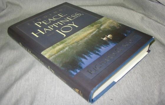 FINDING PEACE, HAPPINESS, AND JOY, Scott, Richard G.