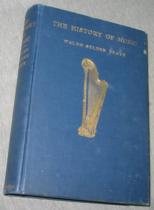 The History of Music, Pratt, Waldo Selden