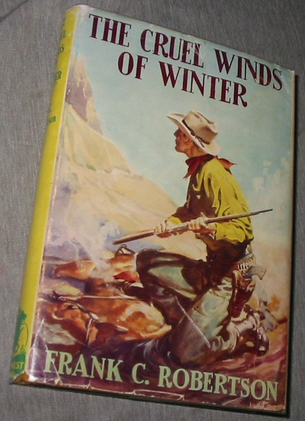 The Cruel Winds of Winter, Robertson, Frank C.