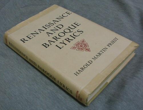 Renaissance and Baroque Lyrics, Priest, Harold Martin