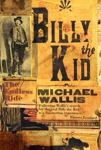 Billy the Kid - The Endless Ride, Wallis, Michael