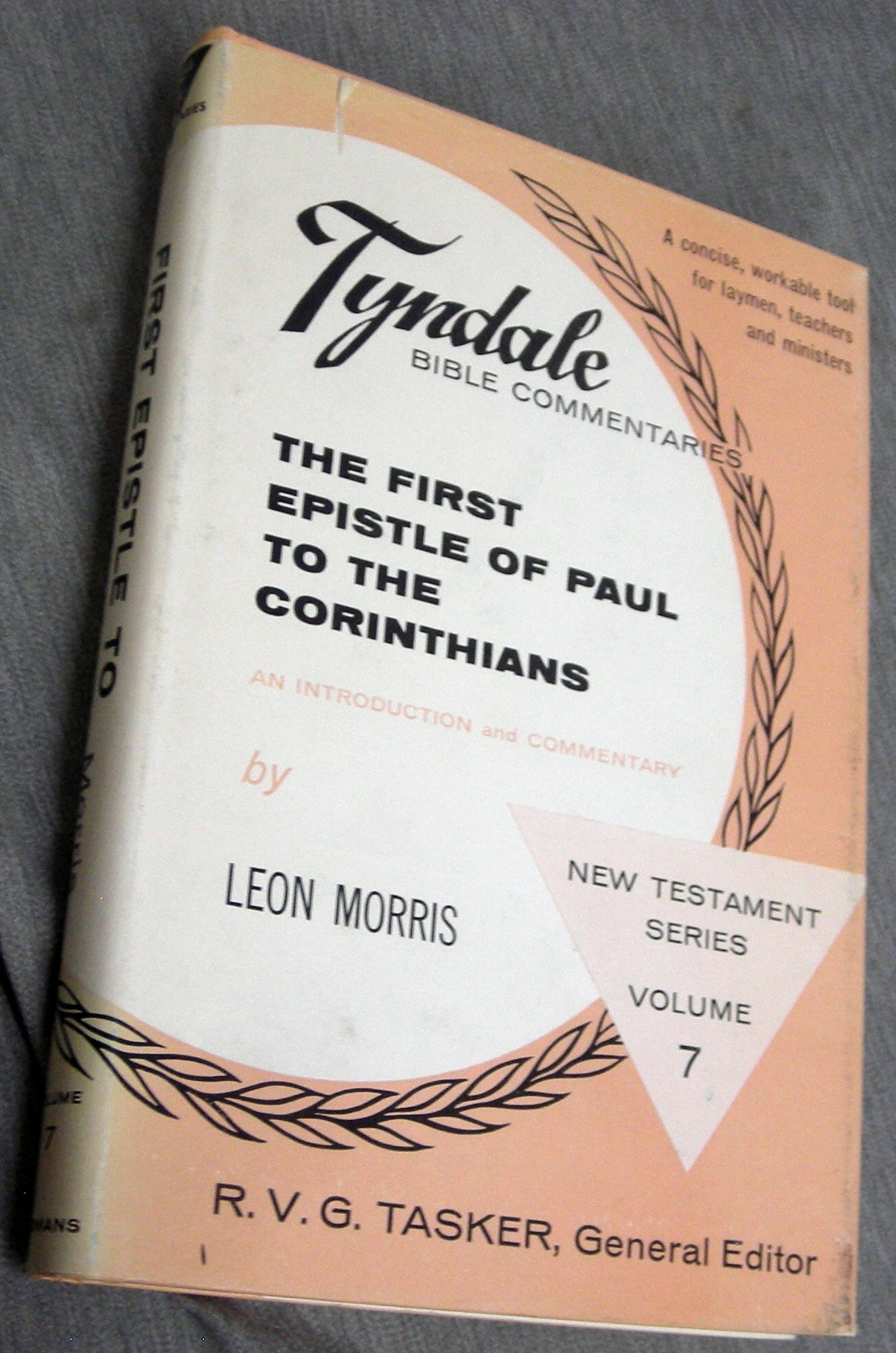 The First Epistle of Paul to the Corinthians - An Introduction and Commentary, Morris, Leon