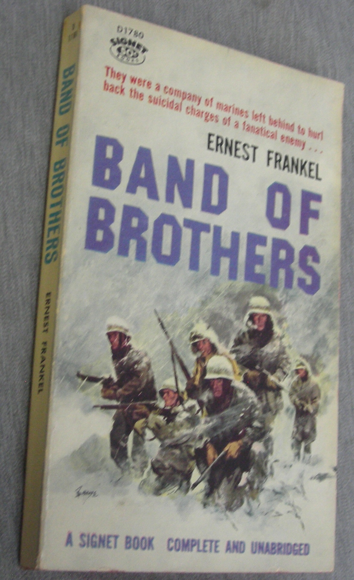 Image for Band of Brothers - They Were a Company of Marines Left Behind to Hurl Back the Suicidal Charges of a Fanatical Enemy...