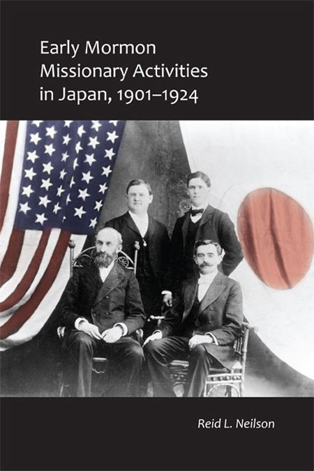 Early Mormon Missionary Activities in Japan, 1901-1924, Neilson, Reid L