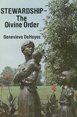 Stewardship - The Divine Order, Dehoyos, Genevieve