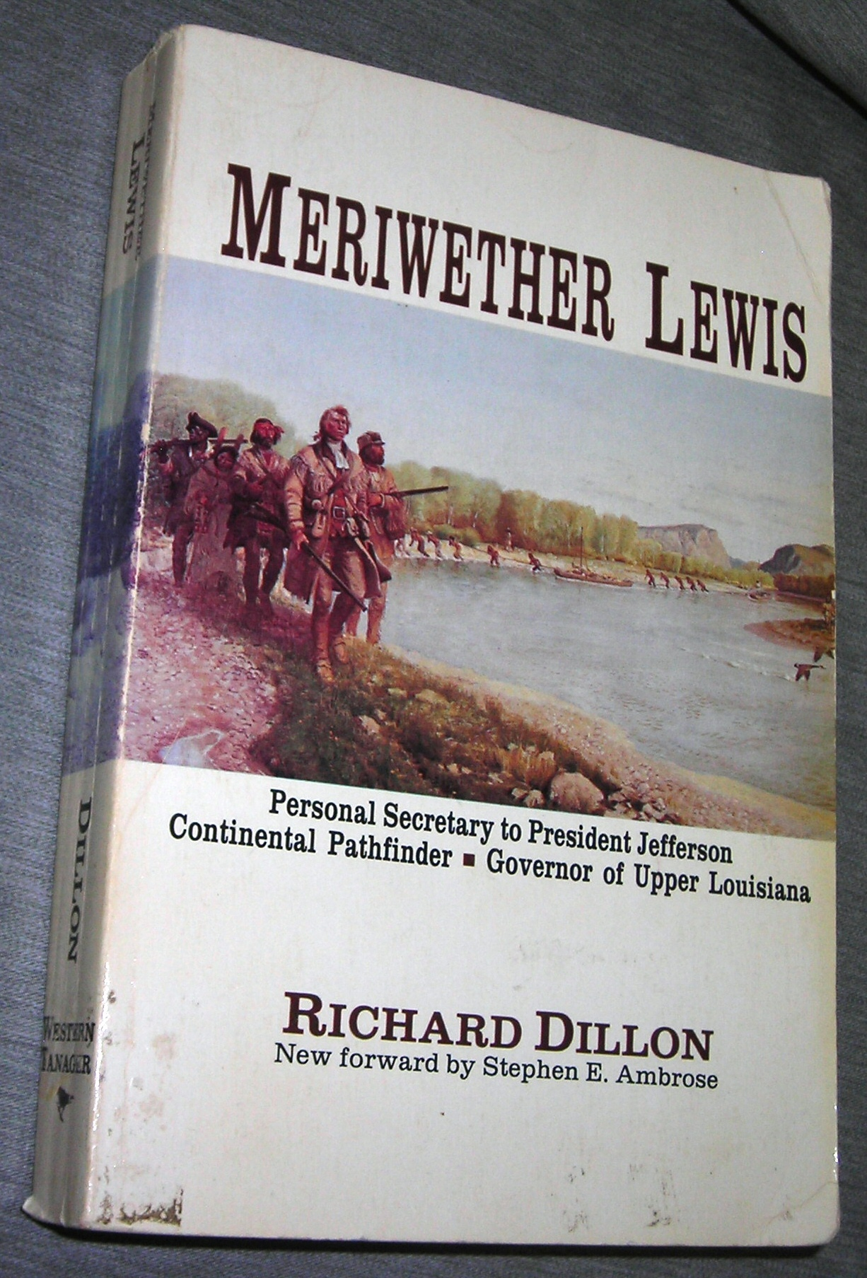 Meriwether Lewis - A Biography, Dillon, Richard