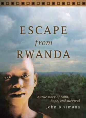 ESCAPE from RWANDA, Bizimana, John Yves