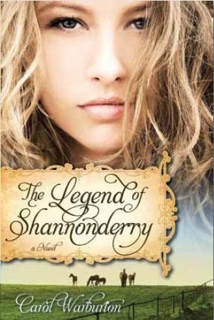 The Legend of Shannonderry - A Novel, Warburton, Carol
