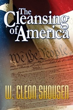 The Cleansing of America, Skousen, W. Cleon