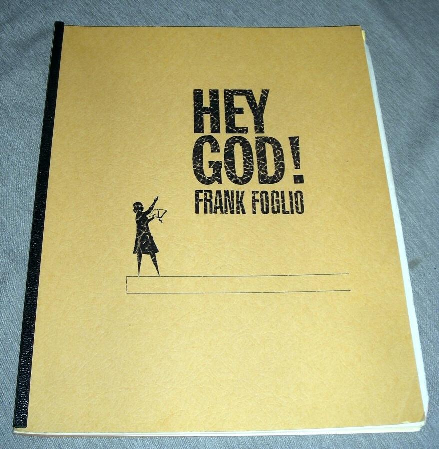 Hey God!, Foglio, Frank