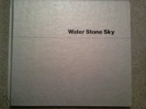 WATER, STONE, SKY -   A pictorial essay on Lake Powell, Welsh, Stanley L